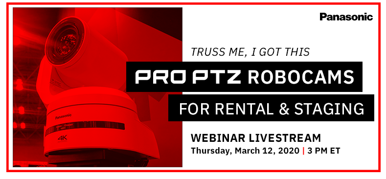 Panasonic PRO PTZ robotic cameras for rental & staging webinar livestream